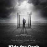 Official Kids For Cash Movie Poster